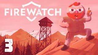 Firewatch [Part 3] - Forest Forensics