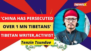 'China has persecuted over 1 Million Tibetans' | Tibetan Activist | #FreedomFromChina | NewsX - NEWSXLIVE