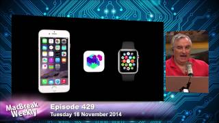 First Look at Apple Watch SDK: MacBreak Weekly 429