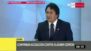 Confirman acusación contra exgobernador Vladimir Cerrón