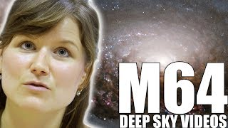 Black Eye Galaxy (M64) - Deep Sky Videos
