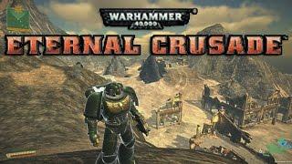 W40K: Eternal Crusade [Pre-Alpha] Impressions