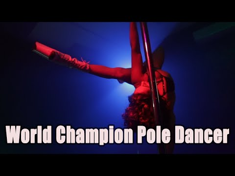 The Life Of A Pole Dancing World Champion