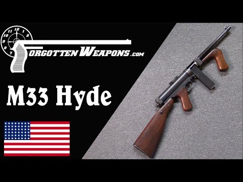 connectYoutube - George Hyde's First Submachine Gun: The Hyde Model 33