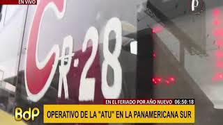 Año Nuevo: ATU realiza operativo en la Panamericana Sur