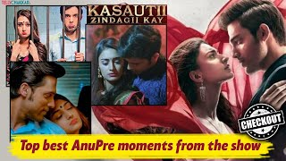 Kasautii Zindagii Kay | Anurag-Prerna's love story | Top best AnuPre moments | Checkout | - TELLYCHAKKAR