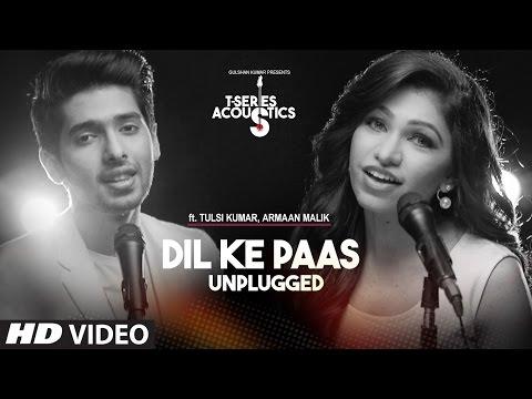 Dil Ke Paas Unplugged Lyrics - T-Series Acoustics | Armaan Malik & Tulsi Kumar