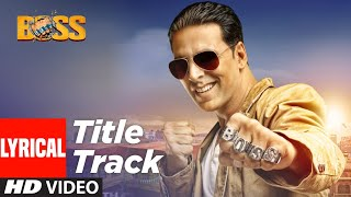 "Lyrical: ""BOSS Title Song""  