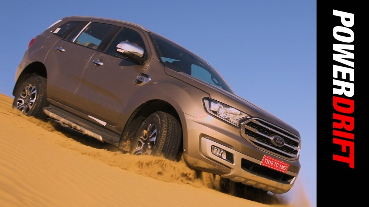 Ford Endeavour : First Drive : If it ain't broke, why fix it! : PowerDrift