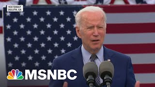 President Biden Marks 100th Day In Office With Visit To Georgia | Morning Joe | MSNBC