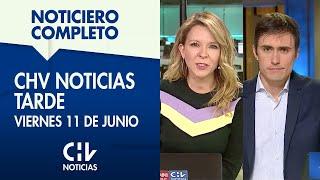 CHV Noticias Tarde    Viernes 11 de junio de 2021