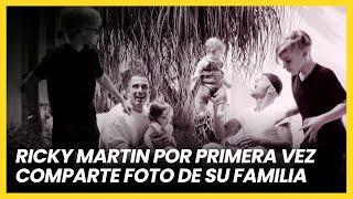 Ricky Martin por primera vez comparte una foto de su familia | Las Estrellas