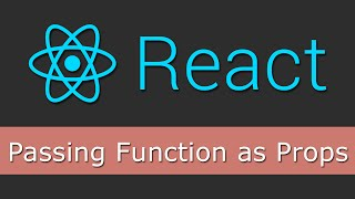 React JS Tutorials for Beginners - 12 - Passing Function as Props