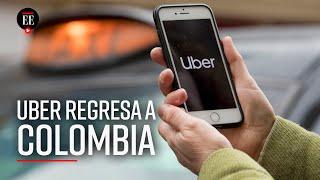 Uber regresó a Colombia: ¿ahora qué sigue - Noticias - El Espectador