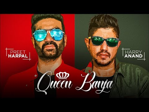 Queen Banja-PREET HARPAL Video Song With Lyrics | Mp3 Download
