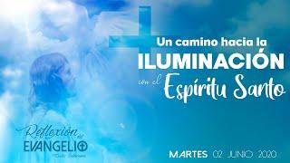 Reflexión Evangelio Martes 2 de Junio 2020 - IX Semana Tiempo Ordinario