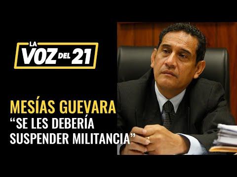 Mesías Guevara sobre mensajes a ministro Inchaústegui: Se les debería suspender militancia