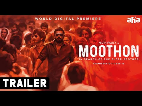 Moothon Telugu Trailer | Nivin Pauly, Sobhita Dhulipala, Roshan Mathew | AHA World Digital Premiere