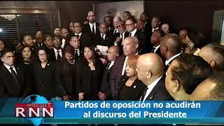 Partidos de oposición no acudirán discurso del Presidente
