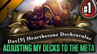 Day[9] HearthStone Decktacular #50 - Adjusting my decks to the meta P1