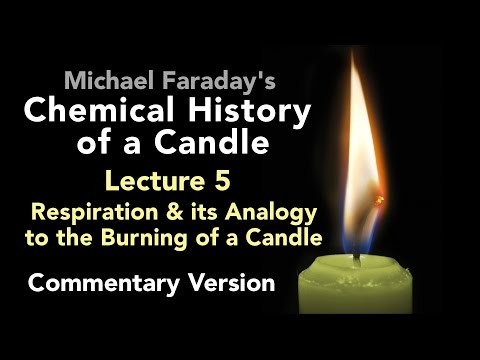 connectYoutube - Commentary Lecture Five: The Chemical History of a Candle - Respiration & the Burning of a Candle