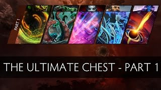 Dota 2 The Ultimate Chest - Part 1 (Workshop Submission)