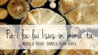 Fa-i loc lui Isus in inima ta - Sunny Tranca