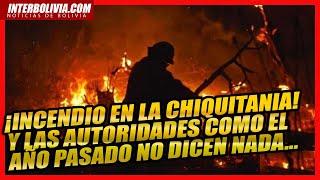 ???? Incendios en la Chiquitanía son ignorados nuevamente por el gobierno de turno en Bolivia ????
