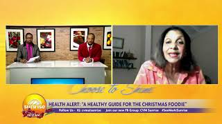 Are You A Christmas Foodie   Sunrise: Health Alert    CVMTV
