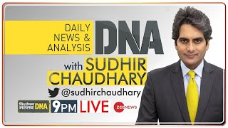 DNA Live   Sudhir Chaudhary के साथ देखिए DNA   Sudhir Chaudhary Show   DNA Full Episode   DNA Today - ZEENEWS