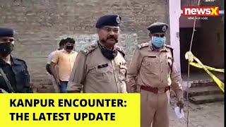 Kanpur Encounter | The latest updates | NewsX - NEWSXLIVE
