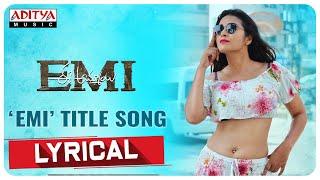 EMI Title Song Lyrical   Ee Ammayi ( EMI ) Songs   S.Ravishankar   Donthu Ramesh - ADITYAMUSIC