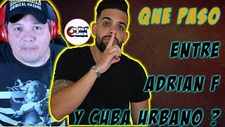 Hay problema entre Adrian Fernandez y Cuba Urbano Noticias ??
