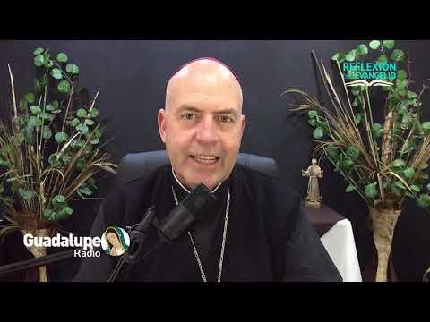 Reflexión del Evangelio, Viernes 30 de Julio de 2021, Obispo Juan María Huerta