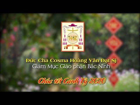 Lời chúc tết Canh tý 2020 của Đức Cha Cosma Hoàng Văn Đạt Sj, Giám mục giáo phận Bắc Ninh