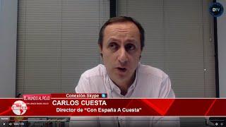 CARLOS CUESTA: EL GOBIERNO DE SÁNCHEZ ESTA DESTRUYENDO EL ESTADO DE DERECHO, VAMOS A UNA DICTADURA