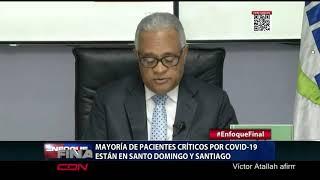 Mayoría de pacientes críticos por Covid-19 están en Santo Domingo y Santiago