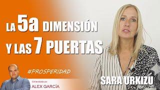 ????????? LA QUINTA DIMENSIÓN Y LAS 7 PUERTAS, con Sara Urkizu ?????????AlexComunicaTV
