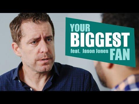 Jason Jones | Your Biggest Fan