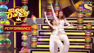 Shagun और Aishwarya ने दिया एक Bedazzling Performance! | Super Dancer Chapter 2 - SETINDIA
