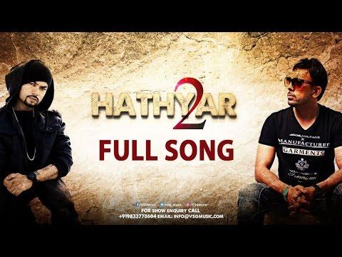 Hathyar 2 Lyrics - Bohemia, Gitta Bains