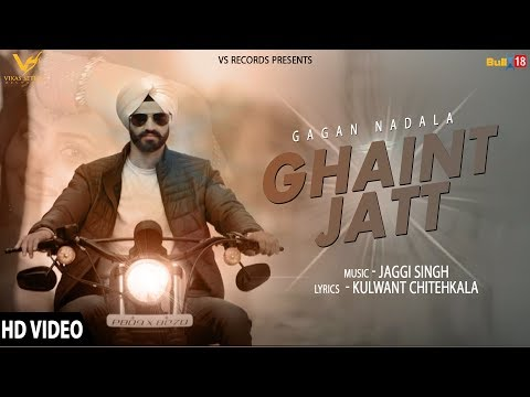 GHAINT JATT LYRICS - Gagan Nadala