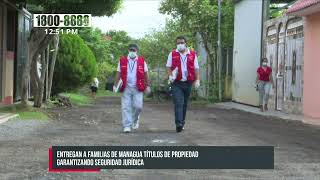 Más títulos de propiedad a familias en Managua - Nicaragua