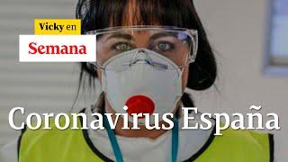 Médica en España relata los casos más difíciles de coronavirus que ha tratado | Vicky en Semana