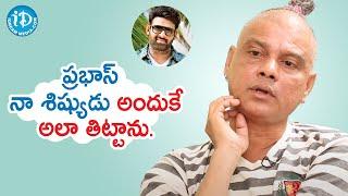 Prabhas is my Student - Rakesh Master | Talking Movies with iDream | iDream Movies - IDREAMMOVIES