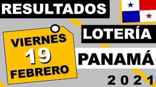 Resultados Sorteo Loteria Viernes 19 de Febrero 2021 Loteria Nacional Panama - 31 de Mayo 2020