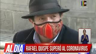 Rafael Quispe superó al coronavirus
