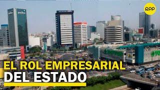 """Carlos Paredes: """"el Estado tiene que repensar su rol empresarial"""""""