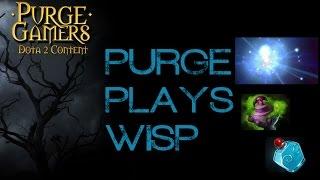 Dota 2 Purge plays Wisp