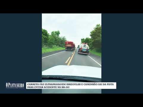 Carreta faz ultrapassagem irregular e caminhão sai da pista para evitar acidente na BR 262